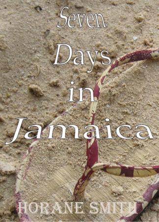 Seven Days in Jamaica