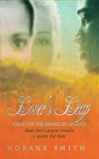 Lover's Leap: Based on the Jamaican Legend